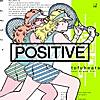POSITIVE feat. Dream Ami
