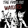 The Fabulous Wailers (Original Album - Digitally Remastered)