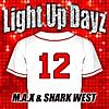 Light Up Dayz