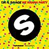 We Wanna Party (feat. Savage)