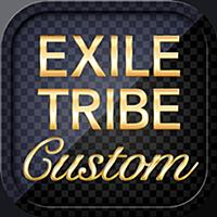 EXILE TRIBE Custom