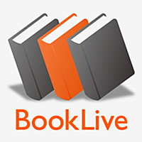 電子書籍:BookLive!Reader/漫画や小説など無料本多数!