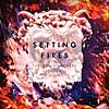 Setting Fires (feat. XYLØ)
