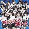 Never say Never(TVアニメ『ISUCA-イスカ-』オープニングテーマ) - EP