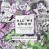 All We Know (Oliver Heldens Remix Radio Edit) [feat. Phoeb]e Ryan]
