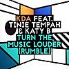 Turn the Music Louder (Rumble) [feat. Tinie Tempah & Katy B]