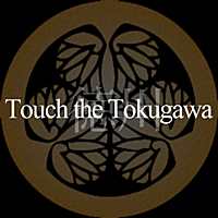 Touch the Tokugawa