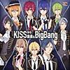 KISSから創造(つく)るBigBang