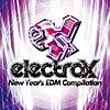 electrox -New Year's EDM Compilation-