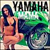 Yamaha Mama - Single