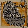 The Original Sound of Cumbia - The History of Colombian Cumbia & Porro As Told By the Phonograph 1948-79 (Compiled by Quantic)