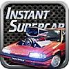 Instant Supercar