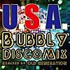 U.S.A. (Bubbly Disco Mix) [Remixed by OLD GENERATION]