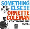 Something Else!!! - The Music of Ornette Coleman