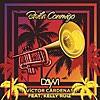 Baila Conmigo (feat. Kelly Ruiz)