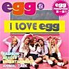 I Love egg (Short Mix)