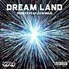 DREAM LAND (feat. OZworld)