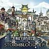 FINAL FANTASY XIV: STORMBLOOD (Original Soundtrack) - EP