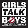 Girls Talk Boys