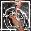 One More Time Riddim - EP