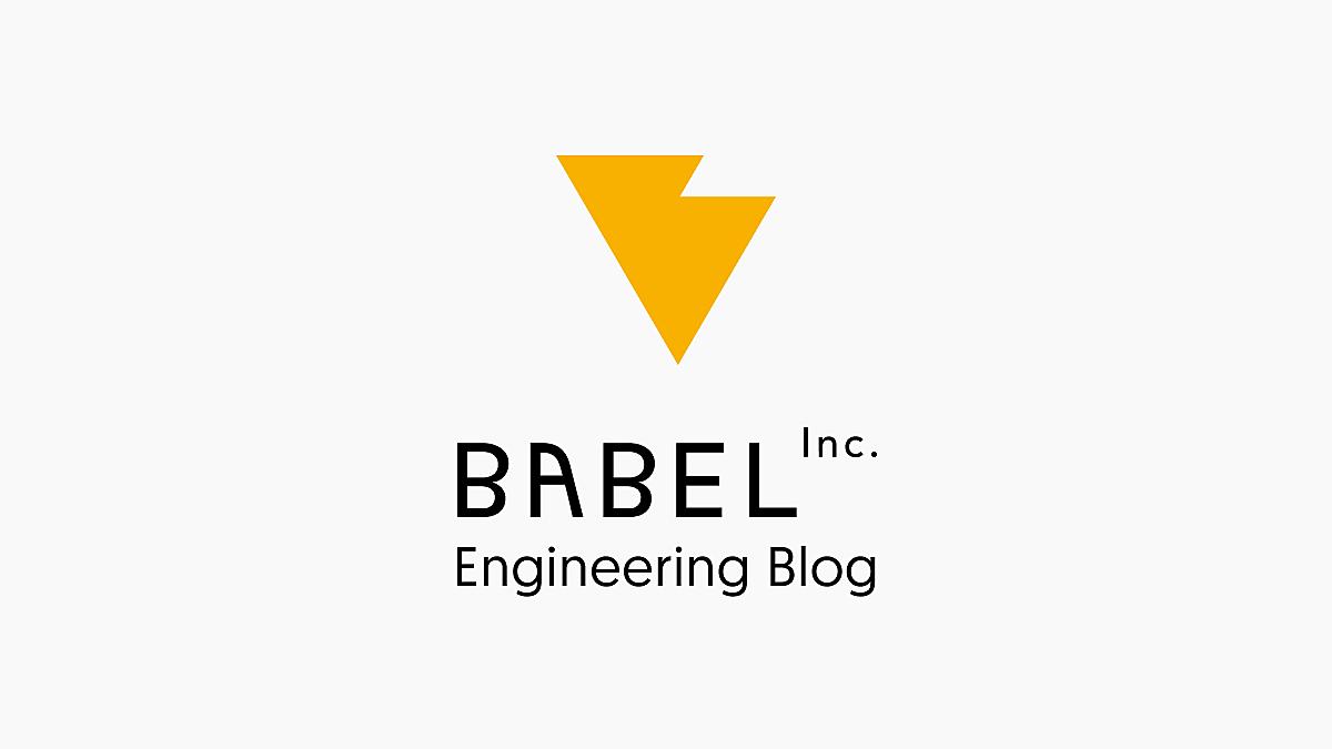Babel, Inc. Engineering Blog