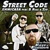 Street Code (feat. B Real & Zed)