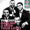 Darling (I Need Your Love) (Remastered)