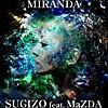 Miranda - Single (feat. Mazda) - Single