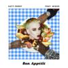 Bon Appétit Katy Perry ft. Migosの歌詞和訳で覚える英語