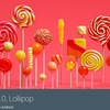 Google、Android 5.0 Lollipopを11月3日正式公開~開発者に通達