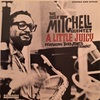 A LITTLE JUICY/BILLY MITCHELL