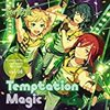 青葉つむぎと聴くTemptation Magic/Knockin' Fantasy