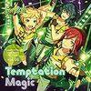 青葉つむぎと聴くTemptation Magic/Knockin' Fantasy