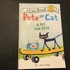 多読・洋書絵本『Pete the Cat  a pet for Pete』