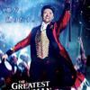 The greatest showman/グレイテストショーマン