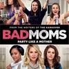 【Netflix】平日の夜に丁度よい洋画を探してみた〈①バッドママ〉