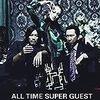 布袋寅泰さんのアルバム「ALL TIME SUPER GUEST」