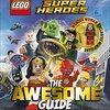 2017年5月2日新発売! 洋書「LEGO® DC Comics Super Heroes The Awesome Guide (Lego Dc Comics Super Heroes)」ミニフィギュア付き