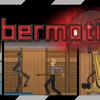 【Cybermotion】審判の日まであと・・・