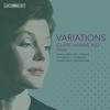 シマノフスキ、コープランド、グバイドゥーリナ・・・ 超絶技巧の難曲揃いの「変奏曲」を集めたクレア・ハモンド渾身のアルバム!