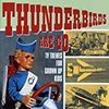 『Thunderbirds are go -TV THEMES FOR GROWN UPS KIDS』