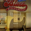 THE BLUES DISCOGRAPHY 1971-2000