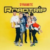 Roadtrip の Dynamite 和訳