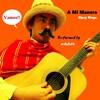 Music Life 『A Mi Manera』 by Gipsy Kings