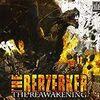 The Berzerker / The Reawakening