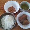 ジャガイモと厚揚げの煮付と納豆