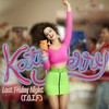 Last Friday Night (T.G.I.F.)  (2010年, Katy Perry)