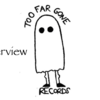 interview -Too Far Gone Records-