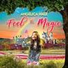 Angelica Hale の Feel The Magic 和訳