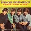 Gimme Some Lovin' もしくはブルースブラザーズ特集#17 (1966. The Spencer Davis Group)